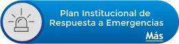 Plan Institucional de Respuesta a Emergencias
